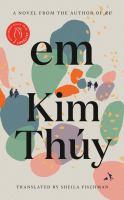 Em by Kim Thúy