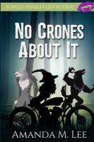 No crones about it