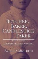 Butcher, Baker, Candlestick Taker