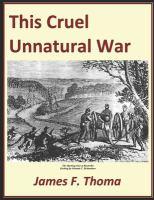 This Cruel Unnatural War: The American Civil War In Cooper County Missouri