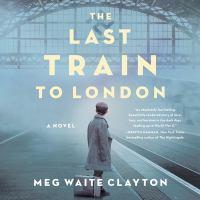 The Last Train to London (Unabridged,CDs)