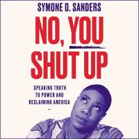 No, You Shut up