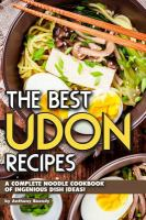 Cover of The Best Udon Recipes: A C