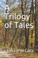A Trilogy of Tales