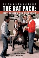 Deconstructing the Rat Pack