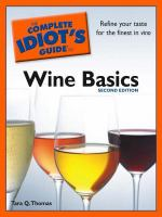 The Complete Idiot's Guide to Wine Basics