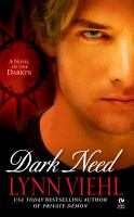 Dark Need : A Novel Of The Darkyn