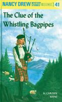 The Clue Of The Whistling Bagpipes Nancy Drew Series, Book 41.