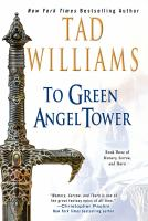 To Green Angel Tower, Volume 1