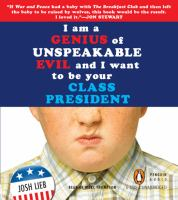 I'm A Genius of Unspeakable Evil and I Want to Be your Class President