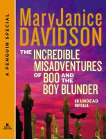The Incredible Misadventures of Boo and the Boy Blunder