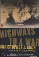 Highways to A War