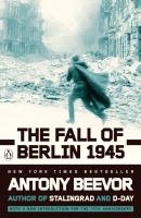 The Fall Of Berlin, 1945