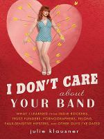 I Don't Care About your Band