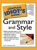 The Complete Idiot's Guide to Grammar and Style