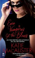 Even Vampires Get the Blues