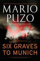 Six Graves to Munich