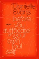Before You Suffocate your Own Fool Self