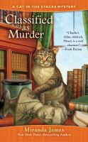 Classified as Murder : A Cat in the Stacks Mystery