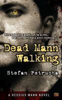 Dead Mann Walking