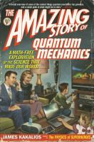 Amazing Story of Quantum Mechanics