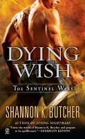 Dying Wish : the Sentinel Wars