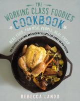 The Working Class Foodies' Cookbook