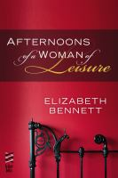 Afternoons of A Woman of Leisure
