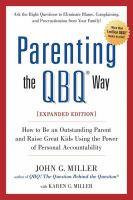 Parenting The QBQ Way