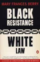 Black Resistance, White Law