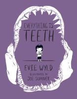 Cover of Everything Is Teeth