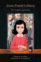Anne Frank's Diary: Graphic Adaptation