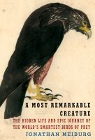 Most Remarkable Creature