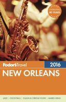 Fodor's 2016 New Orleans