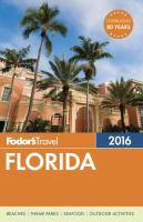 Fodor's Florida, 2016