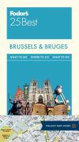 Fodor's 25 Best Brussels & Bruges