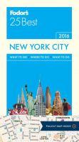 Fodor's 25 Best New York City 2016