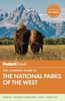 Fodor's the complete guide to national parks of the West