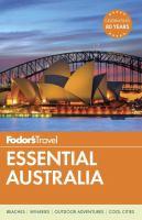 Fodor's Essential Australia, [2017]