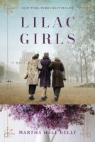 Book club kit : Lilac girls : a novel [kit]