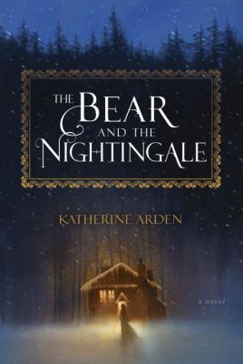 The Bear and the Nightingale book jacket
