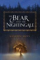 The Bear and the Nightingale: A Novel