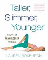 Taller, Slimmer, Younger