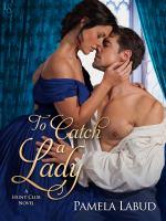 To Catch A Lady