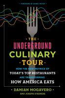 The Underground Culinary Tour