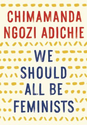 Cover image for We Should All Be Feminists