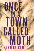 Image: Once, in A Town Called Moth