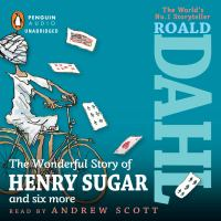 The Wonderful Story of Henry Sugar, and Six More
