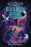 Black Moon Rising