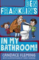 Ben Franklin's in My Bathroom!